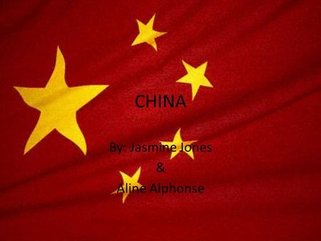 CHINA By: Jasmine Jones & Aline Alphonse.  China is over populated  It has 1.3 billion people which is the world's largest population.  Families with.