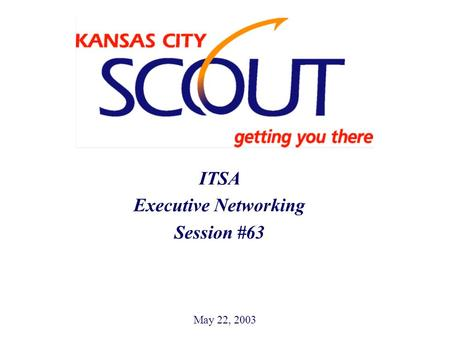 May 22, 2003 ITSA Executive Networking Session #63 Hidden Text.