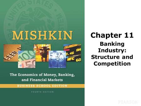 Chapter 11 Banking Industry: Structure and Competition.