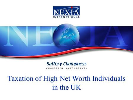 Taxation of High Net Worth Individuals in the UK.