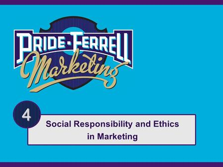 4 Social Responsibility and Ethics in Marketing. Copyright © Houghton Mifflin Company. All rights reserved.4 | 2 Agenda The Nature of Social Responsibility.