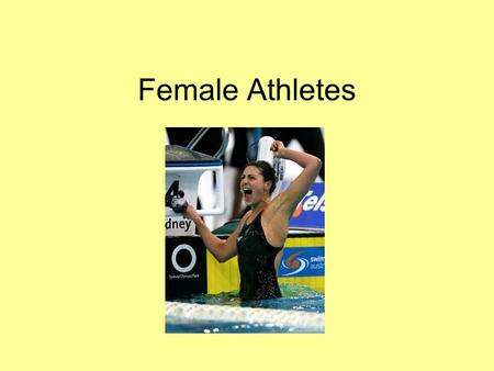 Female Athletes. Eating disorders Female athletes have twice the risk of developing eating disorders, which may result from: –Exposure to peer influence,
