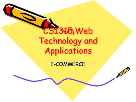 CSI315 Web Technology and Applications