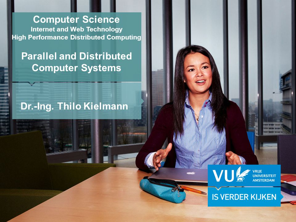 KOP OVER 2 REGELS tekst Computer Science Programmes - Internet and Web Technology - High Performance Distributed Computing - Software Engineering - Technical Artificial Intelligence - Multimedia - Formal Methods and Software Verification