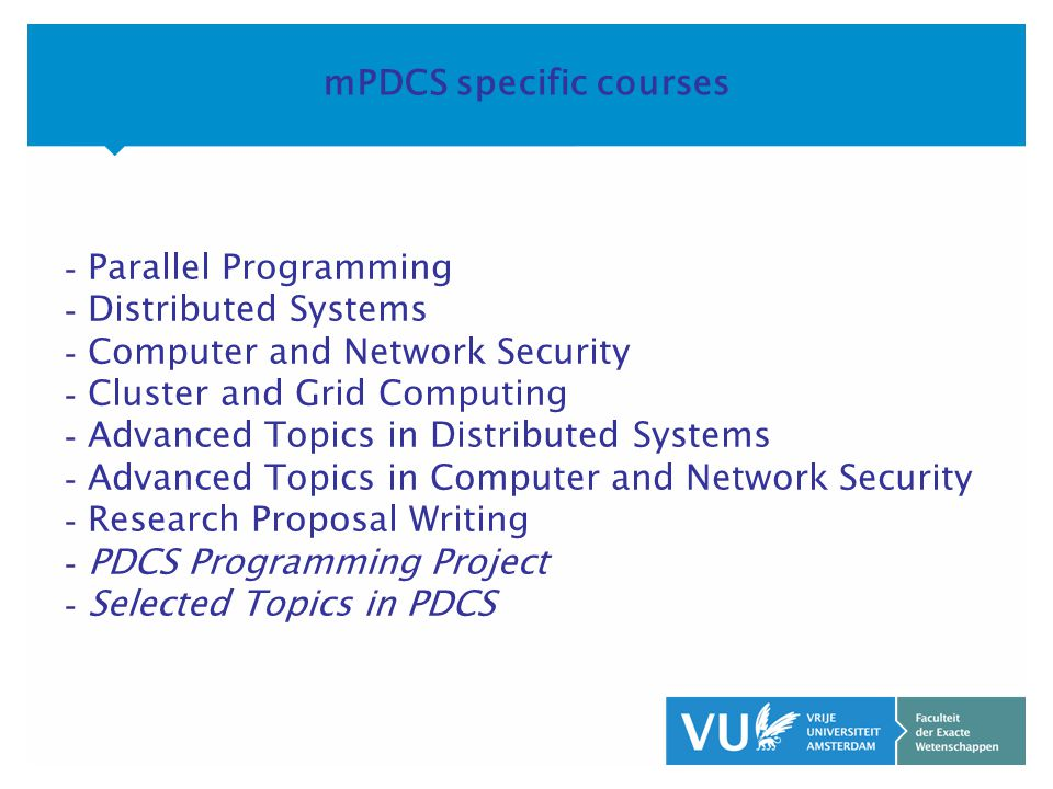 KOP OVER 2 REGELS tekst mCS-IWT specific courses - Parallel Programming - Distributed Systems - Computer and Network Security - Network Programming