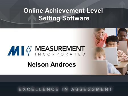 Nelson Androes Online Achievement Level Setting Software.