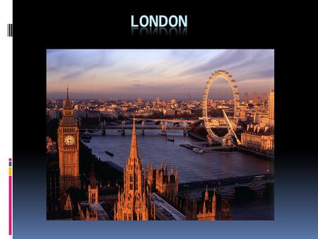 London is the capital of Great Britain. It is a very old city. It is two thousand years old. London is not only the capital of the country, it is also.