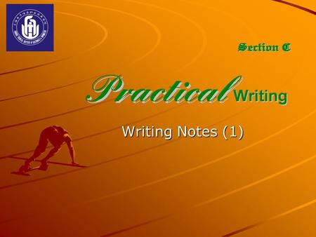 Writing Notes (1) CONTENTS About Notes A note is a form of correspondence. And it is shorter than an ordinary letter. A note is used for inquiry, message.