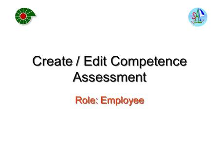 Create / Edit Competence Assessment Role: Employee.