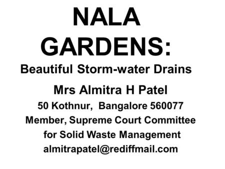 NALA GARDENS: Beautiful Storm-water Drains