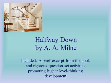 Halfway Down by A. A. Milne