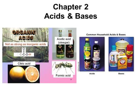 Chapter 2 Acids & Bases. 2 Arrhenius acids and bases Bronstead-Lowry acids and bases Acids and Bases Acid-base systems: