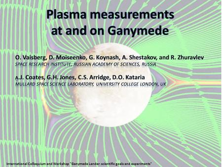 International Colloquium and Workshop Ganymede Lander: scientific goals and experiments