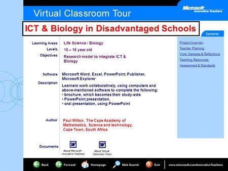 ICT & Biology in Disadvantaged Schools Project Overview Teacher Planning Work Samples & Reflections Teaching Resources Assessment & Standards Learning.