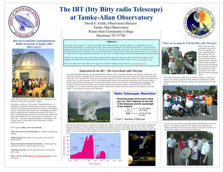 How do we introduce and demonstrate Radio Astronomy at Tamke-Allan Observatory? Tamke Allan Observatory is located in Rockwood Tennessee and is operated.