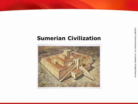 TEKS 8C: Calculate percent composition and empirical and molecular formulas. Sumerian Civilization.