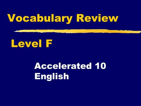 Vocabulary Review Level F Accelerated 10 English.