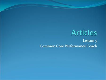 Lesson 5 Common Core Performance Coach