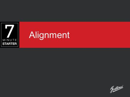 Alignment. STEP 1 - LEARN View the following slides to learn about how alignment can enhance design.