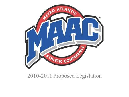 2010-2011 Proposed Legislation. 2010-6 Title: NCAA MEMBERSHIP -- ACTIVE MEMBERSHIP -- ELECTION PROCEDURES --BOARD <strong>OF</strong> DIRECTORS Intent: To specify that.