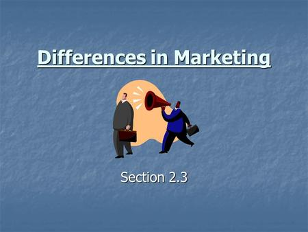 Differences in Marketing Section 2.3. Sports vs. Entertainment The differences can be found in three different areas: The differences can be found in.