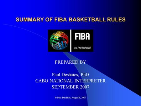 SUMMARY OF FIBA BASKETBALL RULES