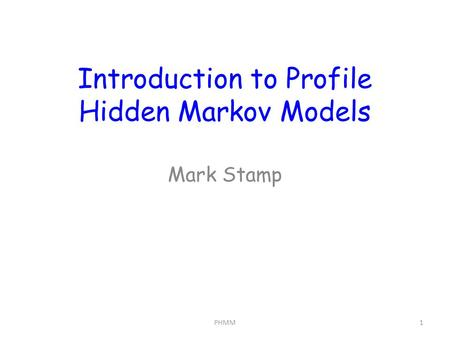 Introduction to Profile Hidden Markov Models