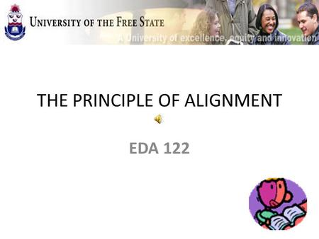 THE PRINCIPLE OF ALIGNMENT EDA 122. ALIGNMENT OUTCOMES PROCESS.