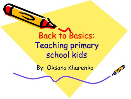 Back to Basics: Teaching primary school kids