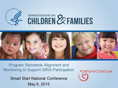 Smart Start National Conference May 6, 2015