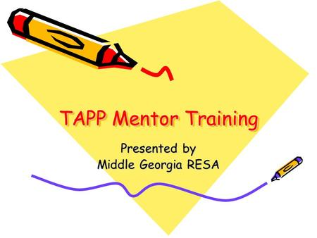 TAPP Mentor Training Presented by Middle Georgia RESA.
