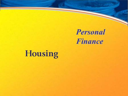 Personal Finance Housing. Housing Choices Alternatives Decision-making model.