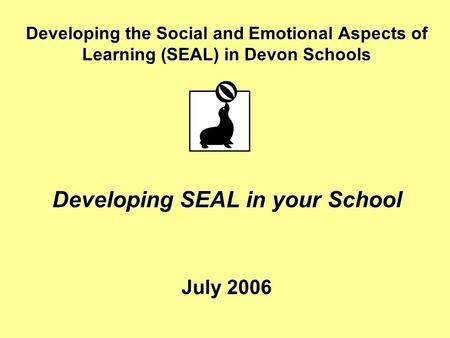 Developing SEAL in your School