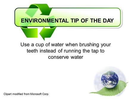 ENVIRONMENTAL TIP OF THE DAY