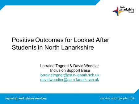 Positive Outcomes for Looked After Students in North Lanarkshire