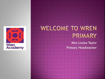 Welcome to Wren Primary