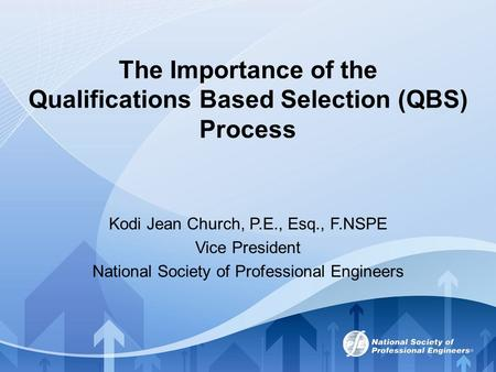 The Importance of the Qualifications Based Selection (QBS) Process