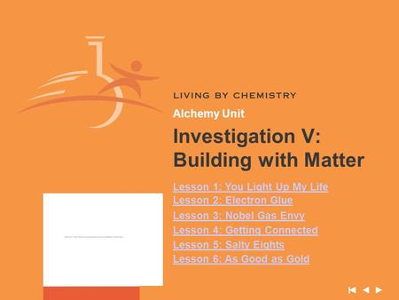 Investigation V: Building with Matter