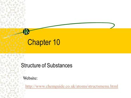 Structure of Substances