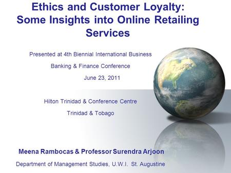 Presented at 4th Biennial International Business