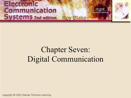 Chapter Seven: Digital Communication