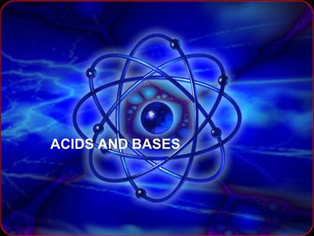 ACIDS AND BASES. ACIDS & BASES Acids are substances that produce hydrogen ion in solution. (H + (aq) ) Bases are substances that produce hydroxide ions.