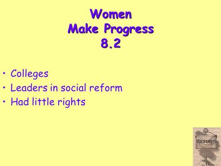 Women Make Progress 8.2 Colleges Leaders in social reform