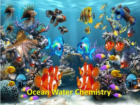 Ocean Water Chemistry. 1.On average how many grams of salt are in a pot of ocean water? 2.What is the chemical name for salt, include the periodic symbols?