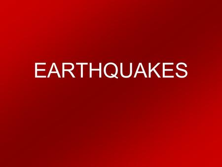 EARTHQUAKES. Features of Earthquakes Seismic Waves Seismic waves are waves of energy generated by the sudden breaking or motion of Earth's crust. Seismic.