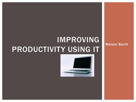improving productivity using i t Productivity is on the decline in america: the bureau of labor statistics showed that during the fourth quarter of 2014, nonfarm business output increased by 32 percent, and hours worked.