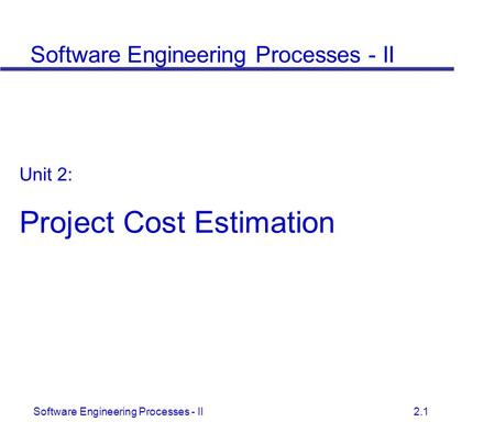 project estimation techniques in software engineering How can you easily estimate the software cost  cost estimation techniques for web projects  is an important area of research in software engineering various cost estimation model .