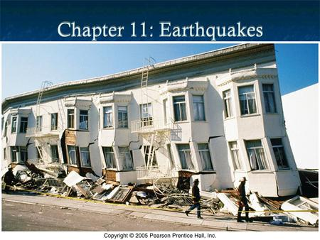 Chapter 11: Earthquakes. Introduction Earthquake: Vibration of the Earth produced by rapid release of energy Most often caused by slippage along a fault.