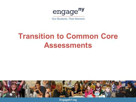 Transition to Common Core Assessments