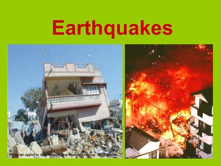 Earthquakes. An earthquake is… shaking of the earth's crust release of energyThe shaking of the earth's crust caused by a release of energy. Earthquakes.